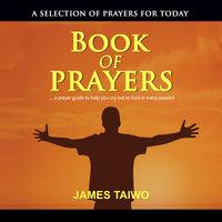 Book of Prayers - James Taiwo
