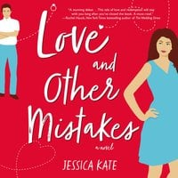 Love and Other Mistakes - Jessica Kate