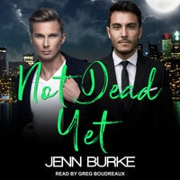 Not Dead Yet - Jenn Burke