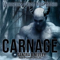 Carnage - Sandra R. Neeley