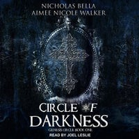 Circle of Darkness - Aimee Nicole Walker,Nicholas Bella