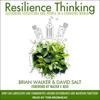 Resilience Thinking: Sustaining Ecosystems and People in a Changing World - Brian Walker, David Salt