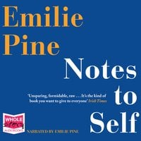 Notes To Self - Emilie Pine