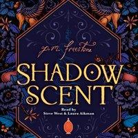Shadowscent - P.M. Freestone