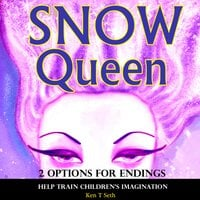Snow Queen (2 Options for Endings) - Ken T Seth