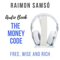 The Money Code Free Wise And Rich