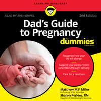 Dad's Guide To Pregnancy For Dummies - Mathew Miller, Sharon Perkins