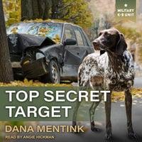 Top Secret Target - Dana Mentink