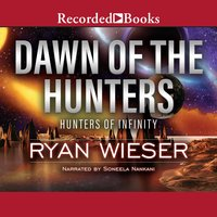 Dawn of the Hunters - Ryan Wieser