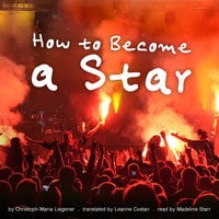 How to Become a Star - Christoph-Maria Liegener