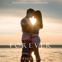 If Only Forever - Sophie Love