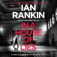 In a House of Lies - Ian Rankin