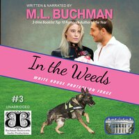 In the Weeds - M.L. Buchman