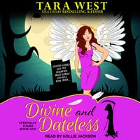 Divine and Dateless - Tara West