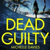 Dead Guilty - Michelle Davies