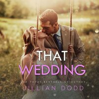 That Wedding - Jillian Dodd