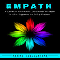 Empath: A Subliminal Affirmations Collection for Increased Intuition