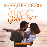 In Case You Didn't Know - Samantha Chase