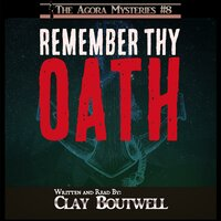 Remember Thy Oath - Clay Boutwell
