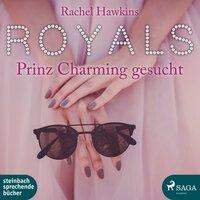 Royals: Prinz Charming gesucht - Rachel Hawkins