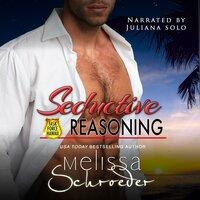 Seductive Reasoning - Melissa Schroeder