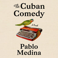 The Cuban Comedy - Pablo Medina