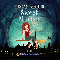 Sweet Murder - Tegan Maher