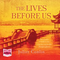 The Lives Before Us - Juliet Conlin