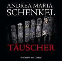 Täuscher - Andrea Maria Schenkel