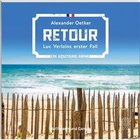 Retour (Autorenlesung) - Alexander Oetker