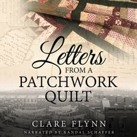 Letters from a Patchwork Quilt - Clare Flynn