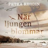 När ljungen blommar - Petra Rhodin