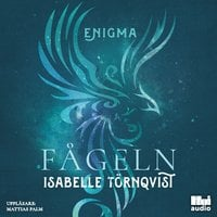 Enigma: Fågeln - Isabelle Törnqvist