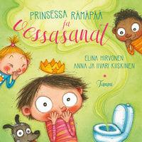 Prinsessa Rämäpää ja vessasanat - Elina Hirvonen