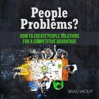 People Problems? - Brad Wolff