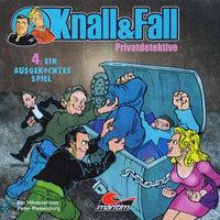 Knall & Fall Privatdetektive - Folge 4: Ein ausgekochtes Spiel - Peter Riesenburg