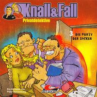 Knall & Fall Privatdetektive - Folge 3: Die Party der Zocker - Peter Riesenburg
