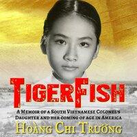 TigerFish - Hoang Chi Truong