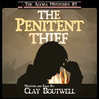 The Penitent Thief - Clay Boutwell