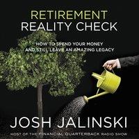 Retirement Reality Check - Josh Jalinski