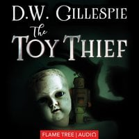 The Toy Thief - D.W. Gillespie
