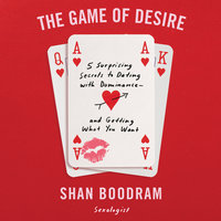 The Game of Desire - Shannon Boodram