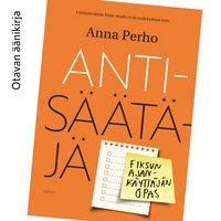 Antisäätäjä - Anna Perho