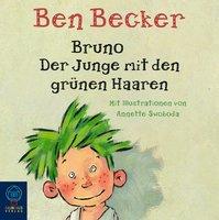 Bruno. Der Junge mit den grünen Haaren - Ben Becker