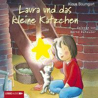Laura und das kleine Kätzchen - Klaus Baumgart