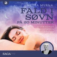 Fald i søvn på 20 minutter - Metta Myrna