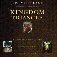 Kingdom Triangle - J.P. Moreland