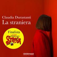La straniera - Claudia Durastanti