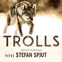 Trolls - Stefan Spjut