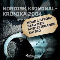 Mord i Strömstad med mystifierande intrig - Diverse